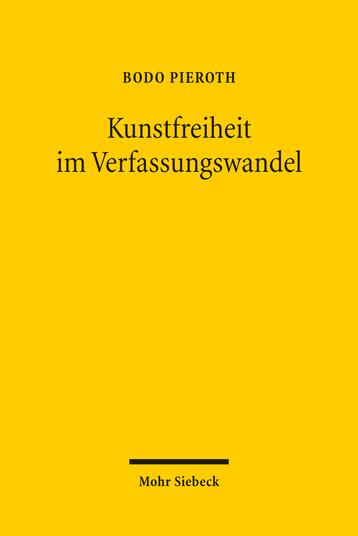 Kunstfreiheit im Verfassungswandel