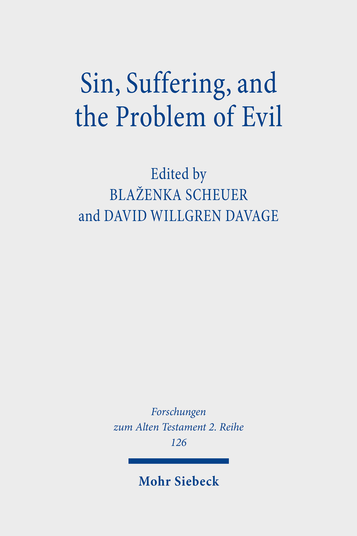 Sin, Suffering, and the Problem of Evil