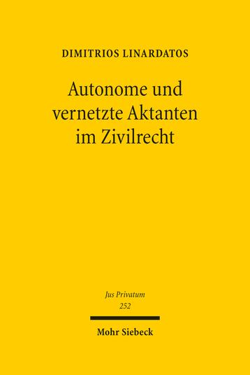Autonome und vernetzte Aktanten im Zivilrecht