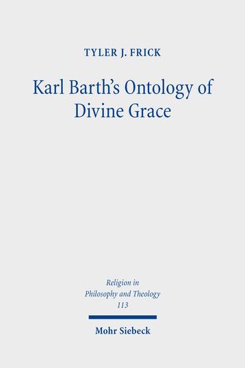 Karl Barth's Ontology of Divine Grace