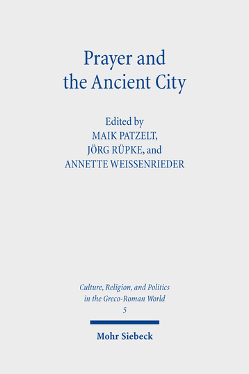 Prayer and the Ancient City