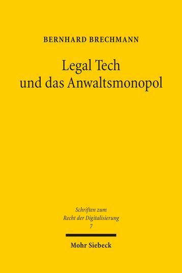 Legal Tech und das Anwaltsmonopol