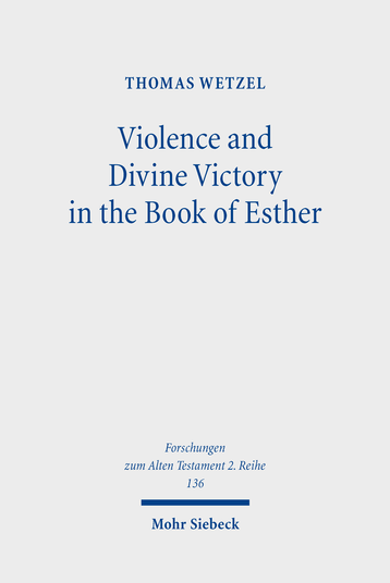 Violence and Divine Victory in the Book of Esther