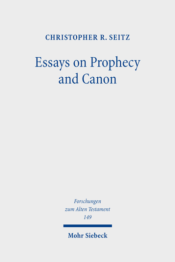 Essays on Prophecy and Canon