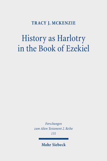History as Harlotry in the Book of Ezekiel