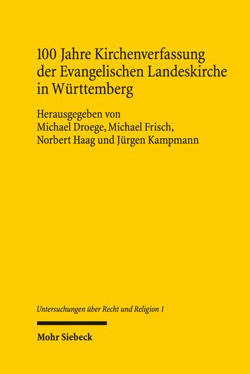 100 Jahre Kirchenverfassung der Evangelischen Landeskirche in Württemberg