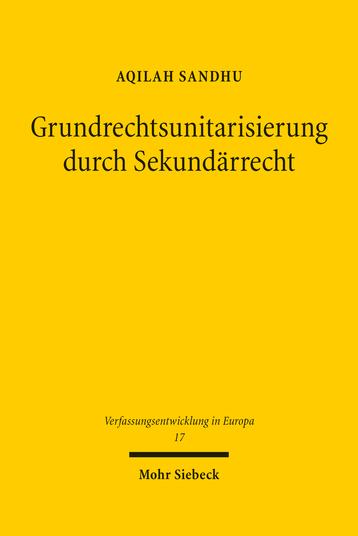Grundrechtsunitarisierung durch Sekundärrecht