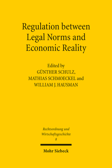 Regulation between Legal Norms and Economic Reality