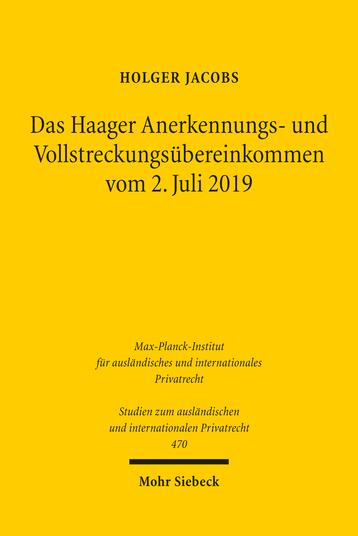 Das Haager Anerkennungs- und Vollstreckungsübereinkommen vom 2. Juli 2019