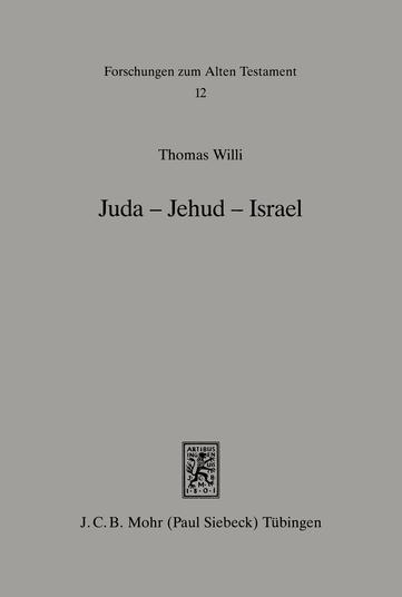 Juda – Jehud – Israel