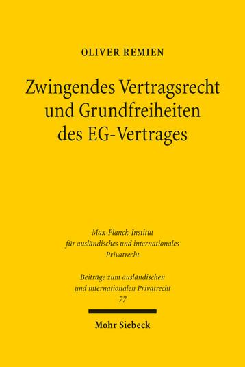 Zwingendes Vertragsrecht und Grundfreiheiten des EG-Vertrages