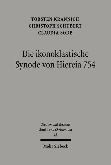 Die ikonoklastische Synode von Hiereia 754