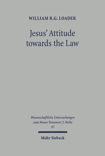 Jesus' Attitude towards the Law