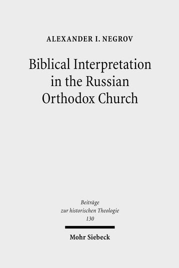 Biblical Interpretation in the Russian Orthodox Church