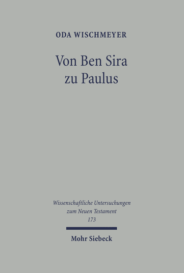 Von Ben Sira zu Paulus