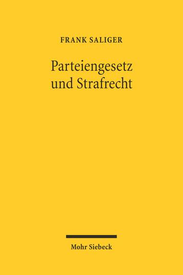 Parteiengesetz und Strafrecht