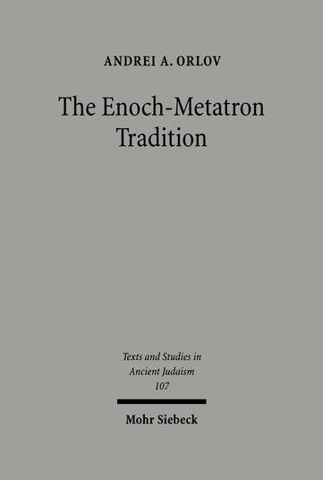 The Enoch-Metatron Tradition