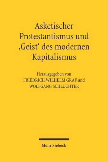 Asketischer Protestantismus und der 'Geist' des modernen Kapitalismus