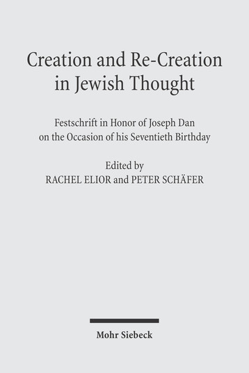 Creation and Re-Creation in Jewish Thought