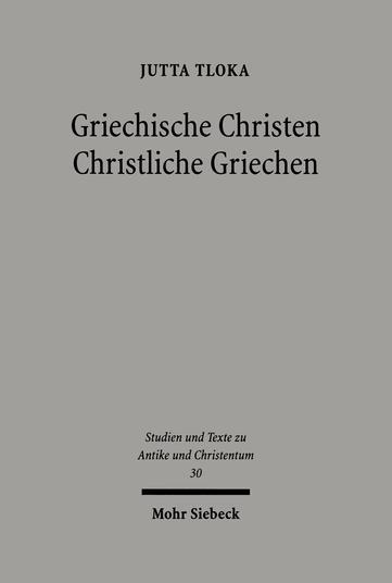 Griechische Christen – Christliche Griechen