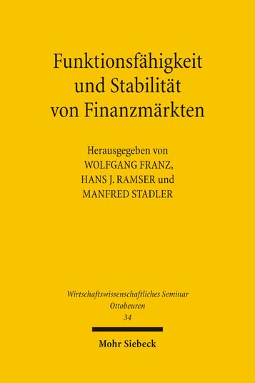 Funktionsfähigkeit und Stabilität von Finanzmärkten