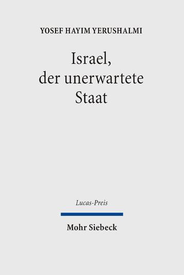 Israel, der unerwartete Staat
