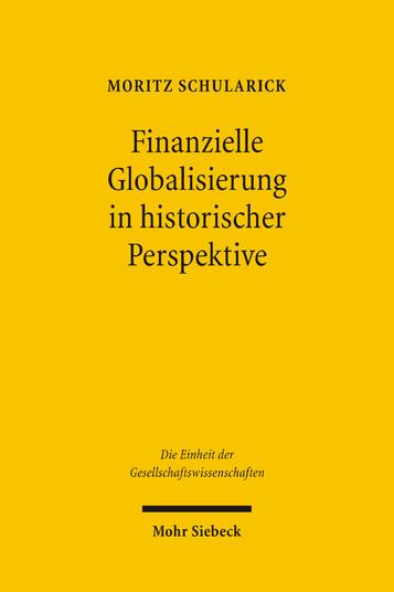 Finanzielle Globalisierung in historischer Perspektive