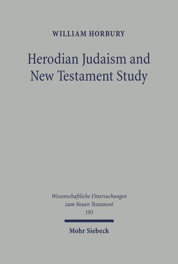 Herodian Judaism and New Testament Study