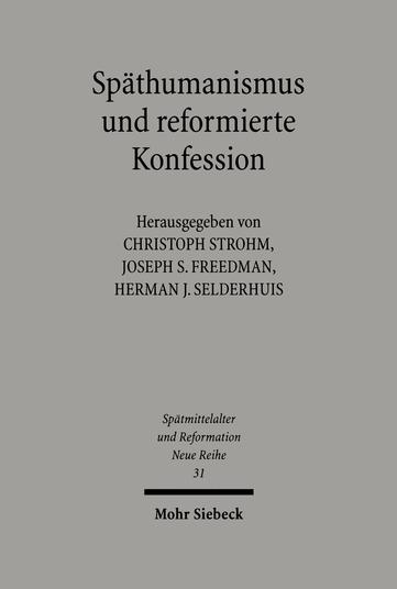 Späthumanismus und reformierte Konfession