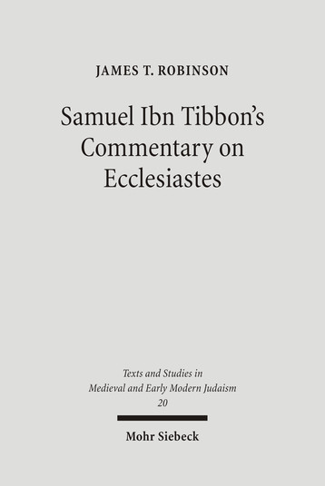 Samuel Ibn Tibbon's Commentary on Ecclesiastes