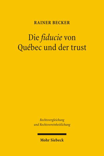 Die fiducie von Québec und der trust
