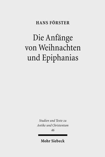 Die Anfänge von Weihnachten und Epiphanias