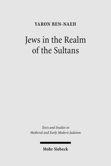 Jews in the Realm of the Sultans