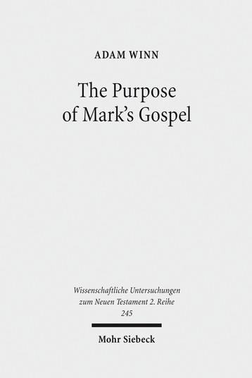 The Purpose of Mark's Gospel