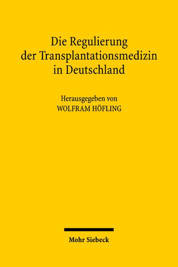 Die Regulierung der Transplantationsmedizin in Deutschland