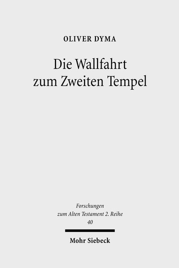 Die Wallfahrt zum Zweiten Tempel