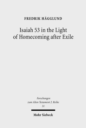 Isaiah 53 in the Light of Homecoming after Exile