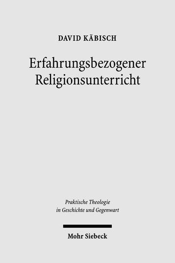 Erfahrungsbezogener Religionsunterricht