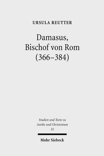 Damasus, Bischof von Rom (366–384)
