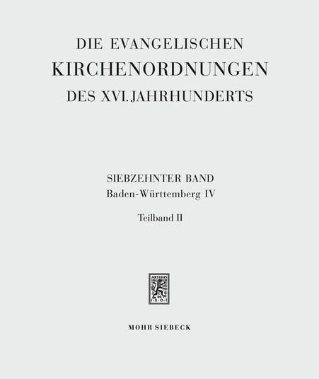 Die evangelischen Kirchenordnungen des XVI. Jahrhunderts