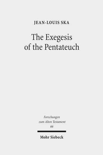 The Exegesis of the Pentateuch
