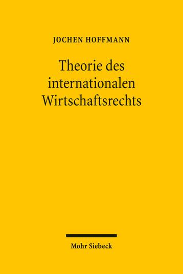 Theorie des internationalen Wirtschaftsrechts