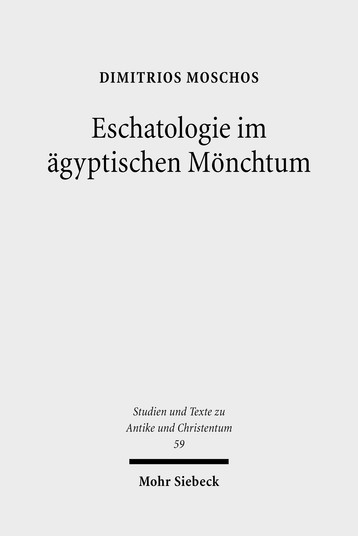 Eschatologie im ägyptischen Mönchtum