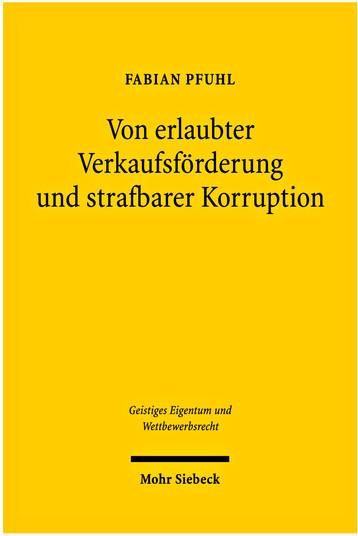 Von erlaubter Verkaufsförderung und strafbarer Korruption