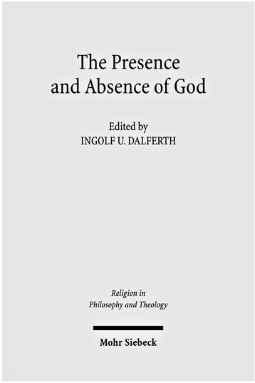 The Presence and Absence of God