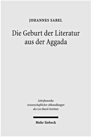 Die Geburt der Literatur aus der Aggada