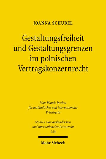 Gestaltungsfreiheit und Gestaltungsgrenzen im polnischen Vertragskonzernrecht