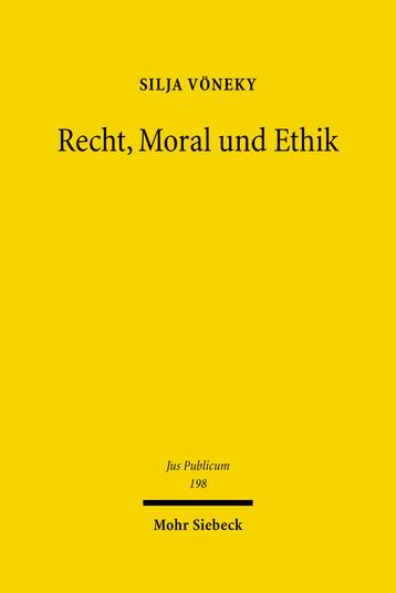 Recht, Moral und Ethik