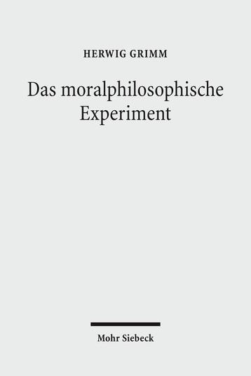 Das moralphilosophische Experiment