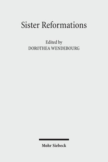 Sister Reformations – Schwesterreformationen
